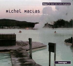 332024-michel_macias-tout_et_son_contraire